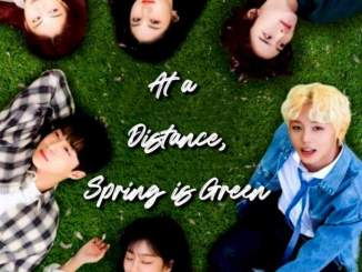 At a Distance, Spring is Green Season 1 Episode 2