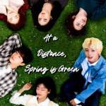 Download Movie At a Distance, Spring is Green Season 1 Episode 1 Mp4