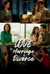 Love (ft. Marriage and Divorce) Season 2 Episode 2
