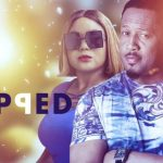 Download Movie  Flipped – Nollywood Movie Mp4