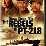 Download Movie The Rebels of PT-218 (2021) Mp4