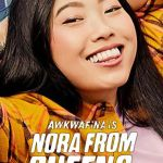 Download Full Movie: Awkwafina Is Nora From Queens S02E03 Mp4