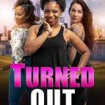 Download Movie Turned Out (2019) Mp4