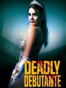 Deadly Debutantes: A Night to Die For (2021)