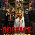 Download Movie Dogface: A TrapHouse Horror (2021) Mp4
