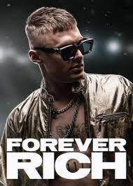Forever Rich (2021)
