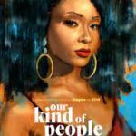 Download Movie Our Kind of People S01E04 Mp4