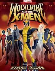 Wolverine and The X-Men S00E01