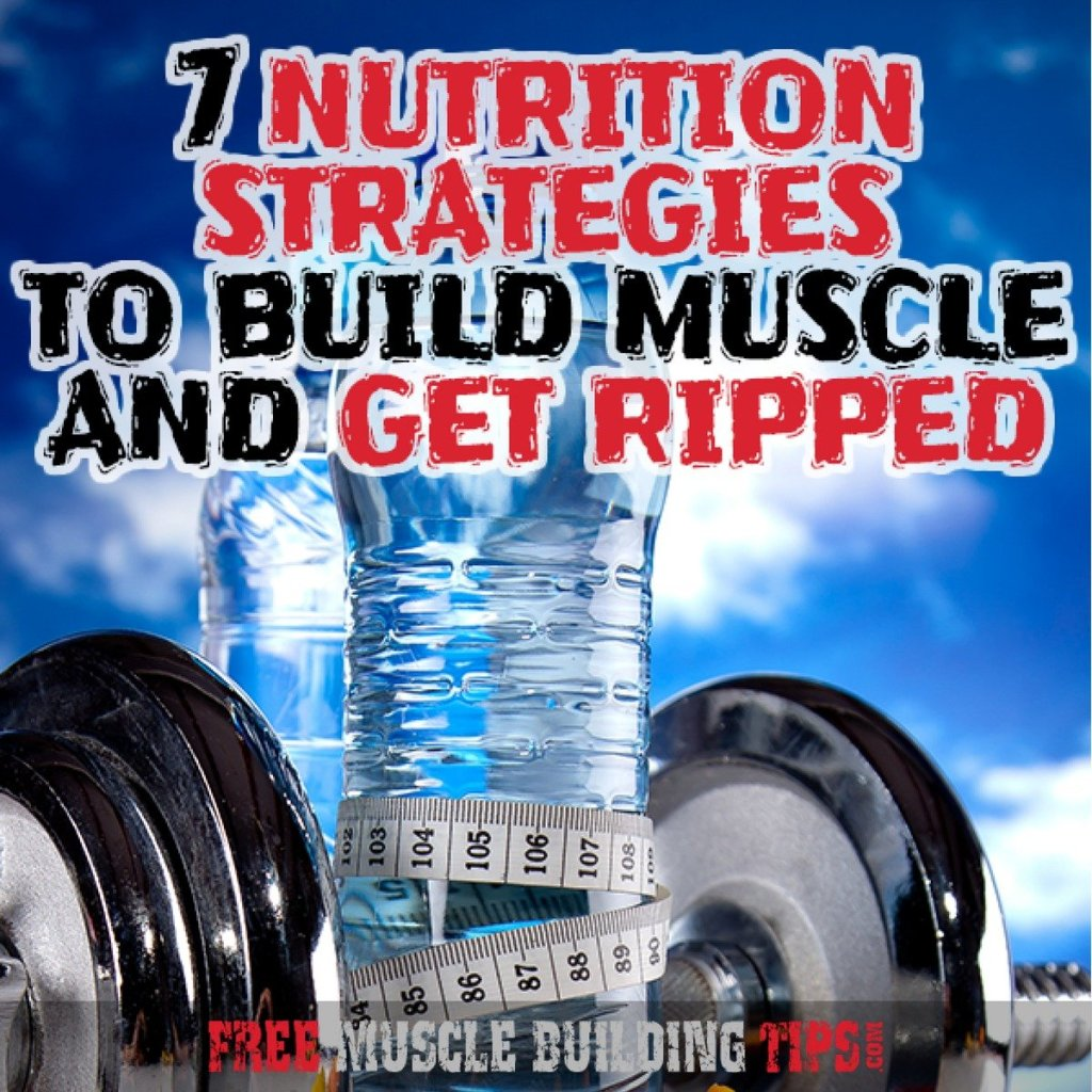 nutrition to get ripped