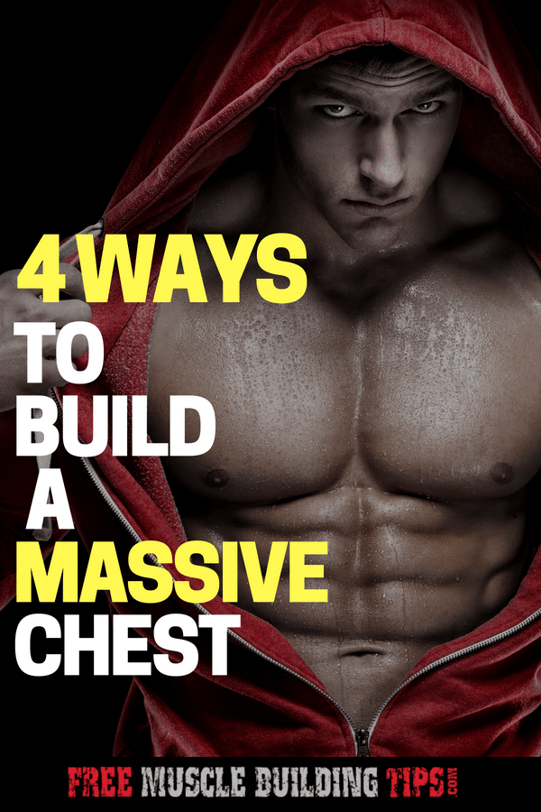 Want to build a bigger chest? Check out these 4 tips to build a massive chest. #buildmuscle