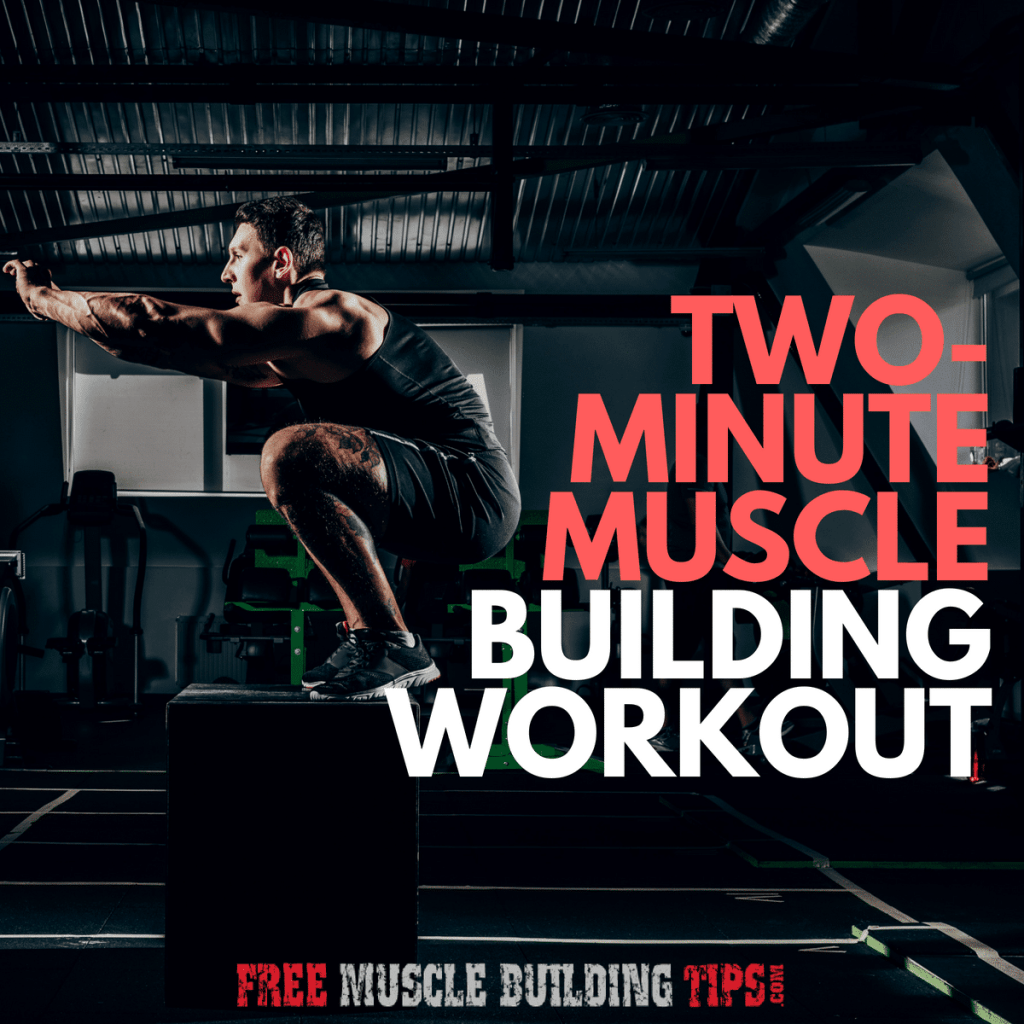 two minute muscle building workout routine
