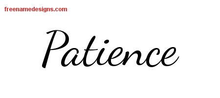 Patrice Benoit Art: [Get 31+] Cursive Patience Tattoo Font