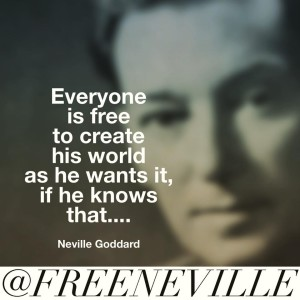 feel_it_real_quote_neville_goddard_everyone_free