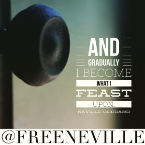feel_it_real_quote_neville_goddard_feast