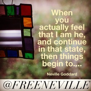 how_to_feel_it_real_neville_goddard_feel_I_am