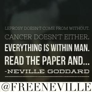 what_causes_cancer_neville_goddard
