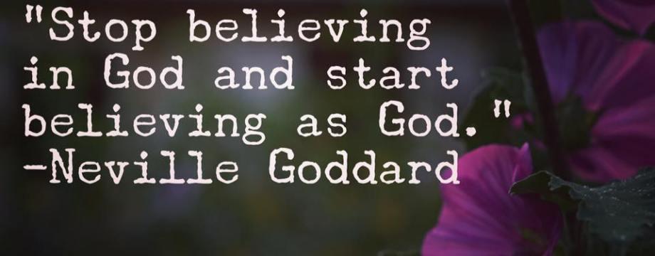 stop believing in god start believing as god