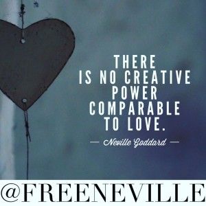 feel_it_real_neville_goddard_love