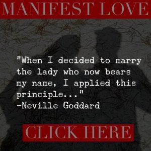 manifesting_love_neville_goddard