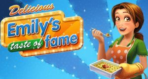 Delicious: Emilys Taste of Fame Free Download