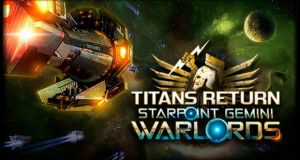 Starpoint Gemini Warlords Titans Return Free Download