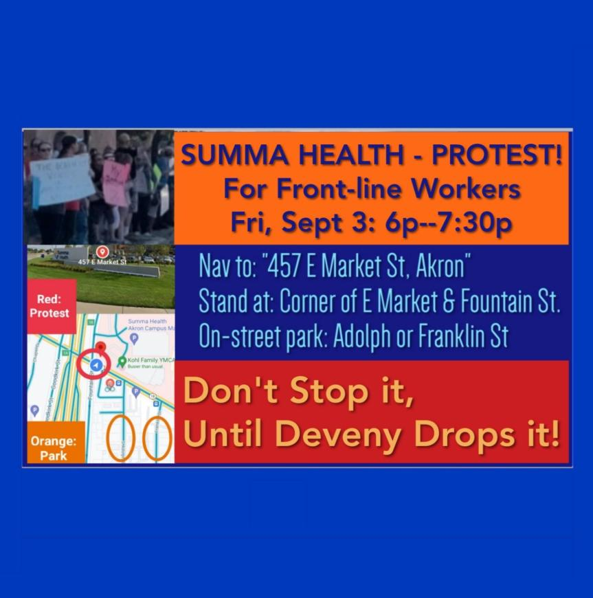 SUMMIT:  SUMMA HEALTH PROTEST For Front-line Workers