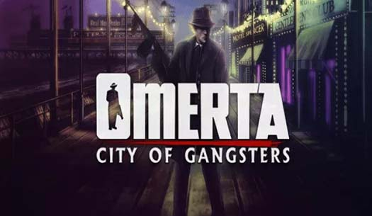 Omerta City Of Gangsters Simulation Game Free Giveaway for Windows