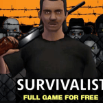 SURVIVALIST – Zombies & Horror Game Free Download for Windows