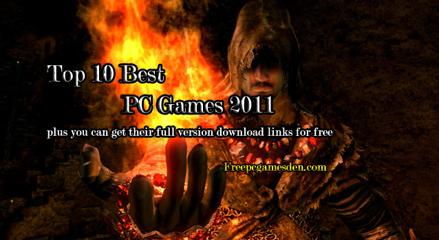 Top Ten Best PC Games 2011 free download