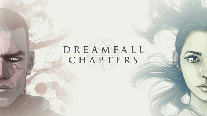 Dreamfall Chapters (Complete) Free Game Full Download