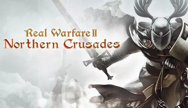 Real Warfare 2: Northern Crusades Free Full Game Download