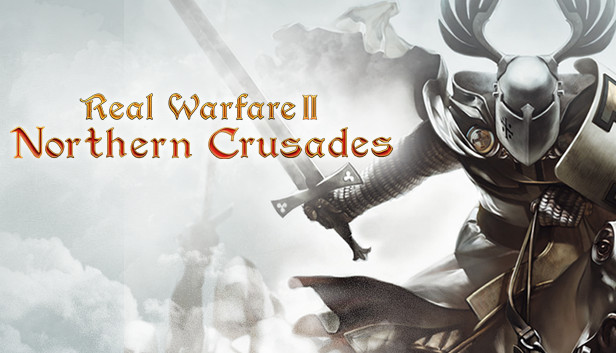 Real Warfare 2: Northern Crusades Free Full Game Download