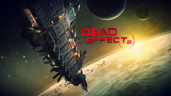 Dead Effect 2 Free Game Full Download