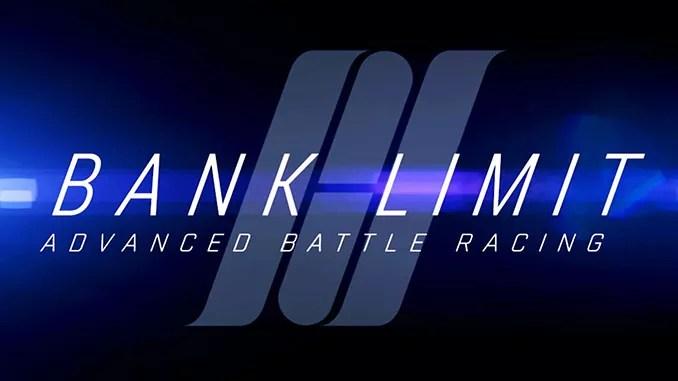 Bank Limit : Advanced Battle Racing Free Full Download