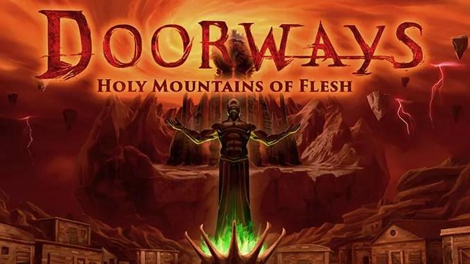 Doorways: Holy Mountains of Flesh Free Game Download