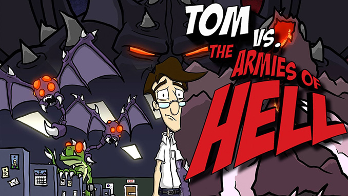 Tom vs. The Armies of Hell Free Game Download