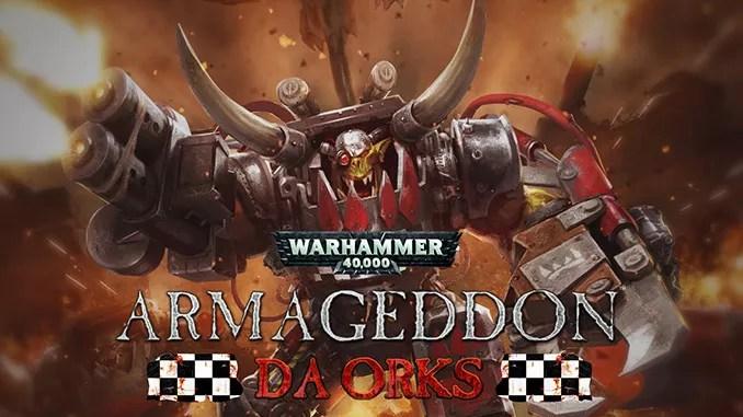 Warhammer 40,000: Armageddon - Da Orks Full Download