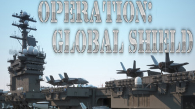 Operation: Global Shield Full Download