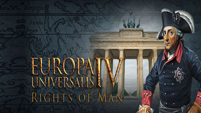 Europa Universalis IV: Rights of Man Full Download
