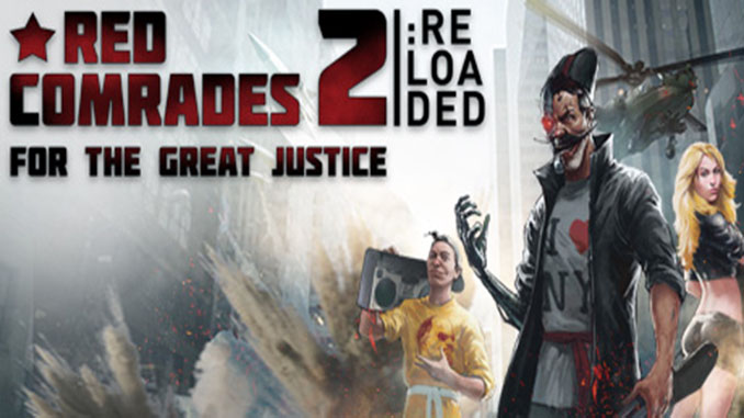Red Comrades 2: For the Great Justice Full Download