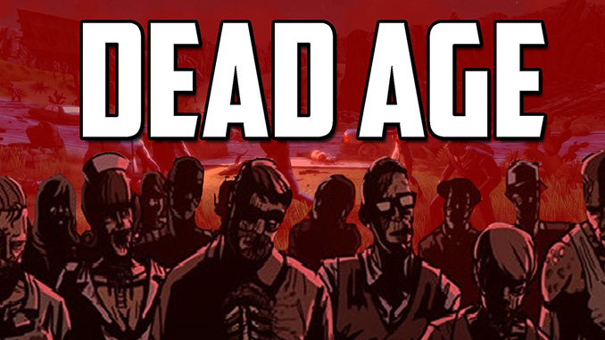 Dead Age Free Full Game Download