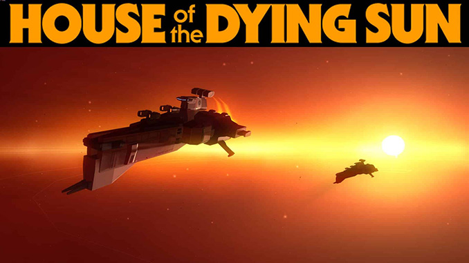 House of the Dying Sun Free Game Download