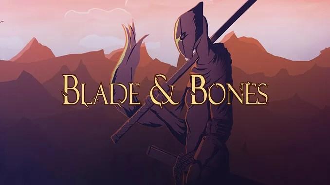 Blade & Bones Free Game Full Download