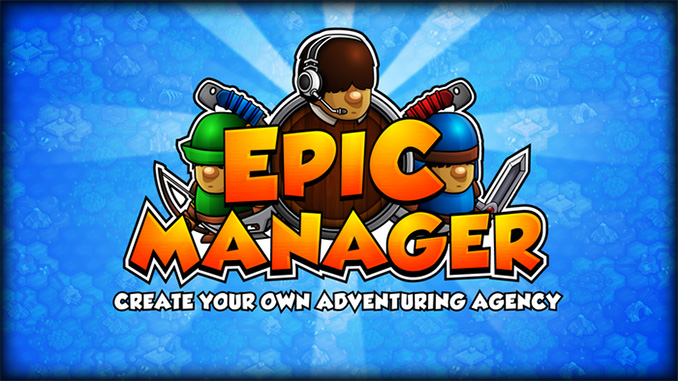 Epic Manager Free Game Full Download