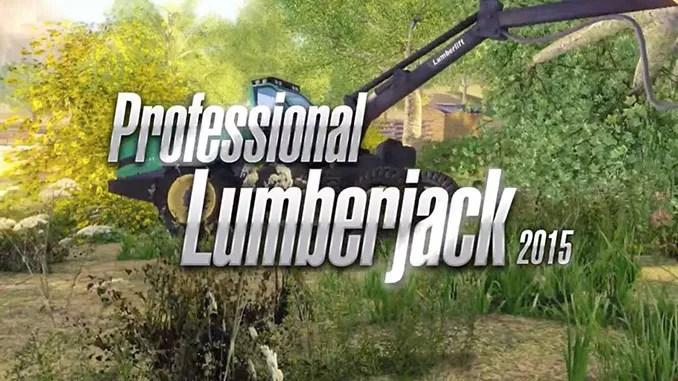 Professional Lumberjack 2015 Free Full Game Download