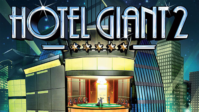 Hotel Giant 2 Free Full Game Download