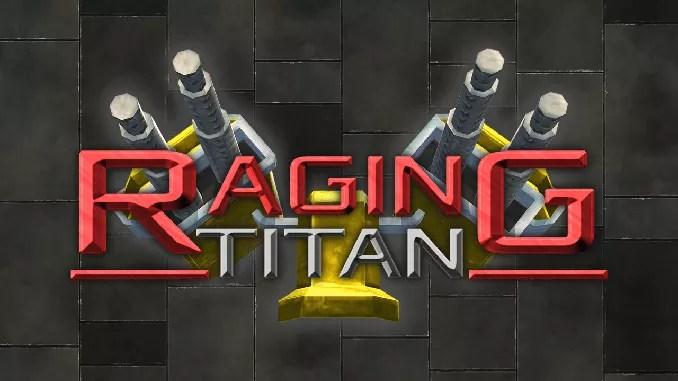 Raging Titan Full Game Download