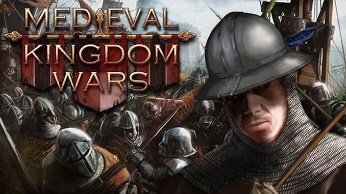 Medieval Kingdom Wars Free Full Game Download