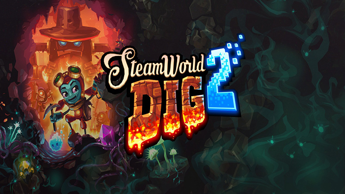 SteamWorld Dig 2 Free Full Game Download
