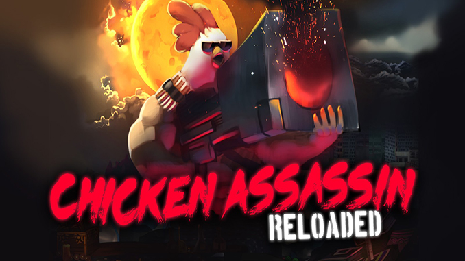 Chicken Assassin: Reloaded Free Full Game Download